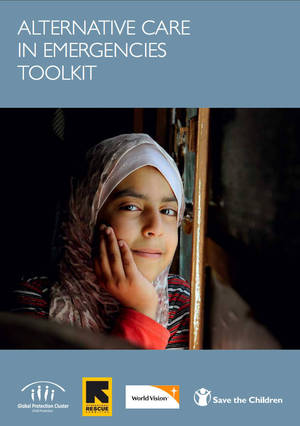 Alternative Care in Emergencies Toolkit