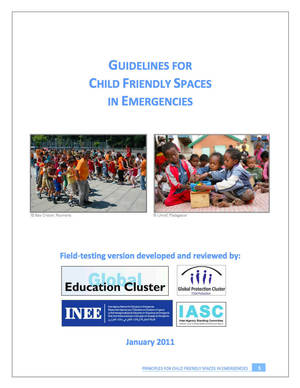 UNICEF Inter-Agency Guidelines for Child Friendly Spaces in Emergencies