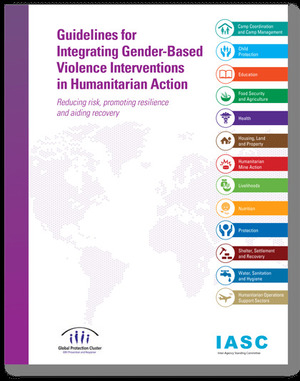 Guidelines for Integrating Gender-Based Violence Interventions in Humanitarian Action