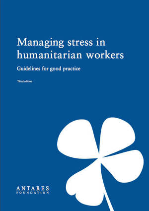 Managing stress in humanitarian workers