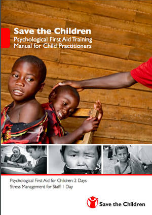 Psychological First Aid for Child Practitioners